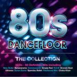 80s Dancefloor - The Collection