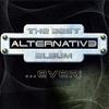 The Best Alternative Album Ever!