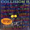 Collision II