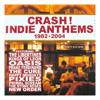 Crash! Indie Anthems
