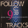 Follow Our Tracks vol 9