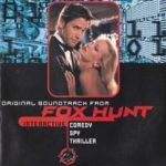 Fox Hunt Soundtrack