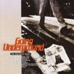Going Underground: The Alternative Sound
