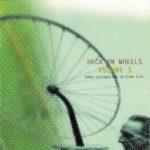Heck On Wheels Volume 3