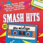 Smash Hits 80s Mixtape