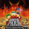 South Park: Bigger,Longer & Uncut
